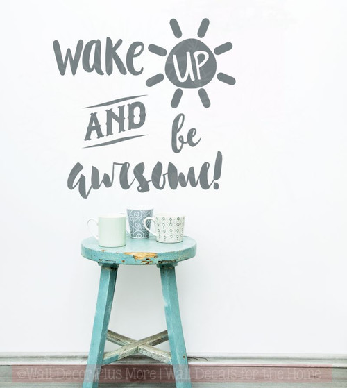Wake Up and Be Awesome Inspirational Wall Decals Vinyl Lettering Sticker Art for Home Decor-Storm Gray