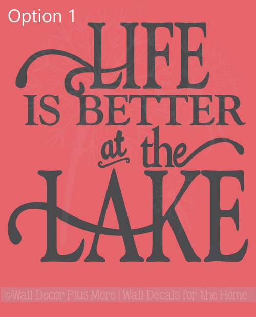 OPTION 1 Life Is Better At The Lake Summer Vinyl Letters Decals Wall Stickers Camper Decor Quote