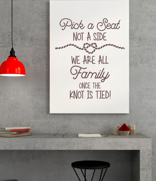 Pick a Seat Not a Side - Knot Is Tied Vinyl Lettering Decals Wall Stickers Wedding Celebration Decor Quote-Eggplant