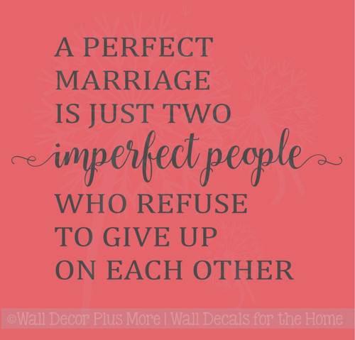 Perfect Marriage Is Two Imperfect People Wall Decals Vinyl Lettering Art Master Bedroom Sticker Quote