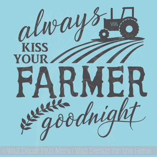 Kiss Your Farmer Goodnight Vinyl Lettering Art Wall Sticker Decals for Master Bedroom Decor Quote
