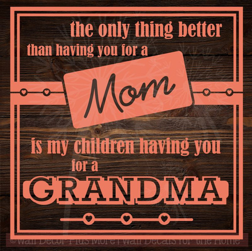 You As My Mom, Grandma To My Children Wall Stickers Vinyl Decals Lettering Quote Mother's Day Gift-Coral