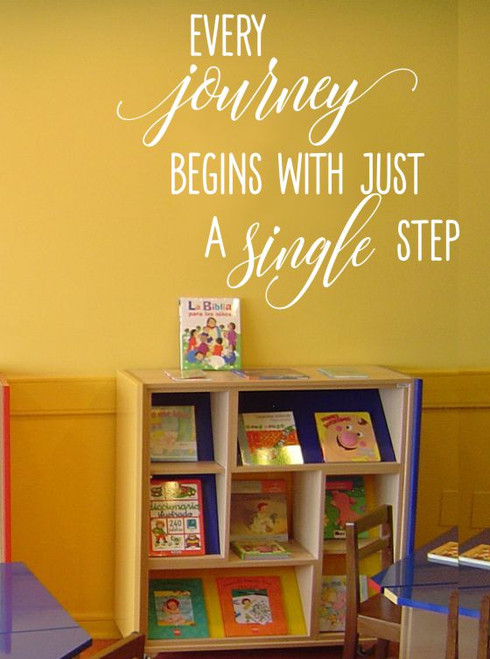 Every Journey Begins With A Single Step Inspirational Wall Decals Vinyl Lettering Art Home Decor Quote-White