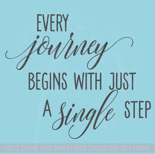 Every Journey Begins With A Single Step Inspirational Wall Decals Vinyl Lettering Art Home Decor Quote