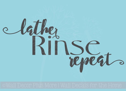 Lather Rinse Repeat Bathroom Vinyl Lettering Art Wall Decals Stickers Bath Home Decor Quote