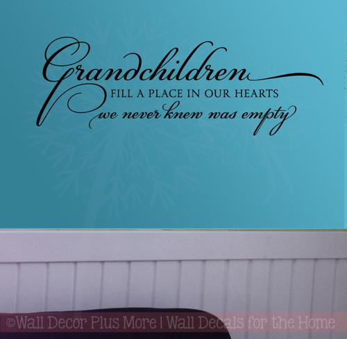 Grandchildren Fill Place in Our Hearts Family Wall Stickers Decals Vinyl Letters-Black