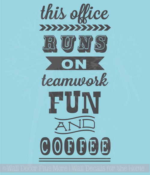 This Office Runs On Vinyl Lettering Art Wall Stickers Decals Fun Office Decor Quote