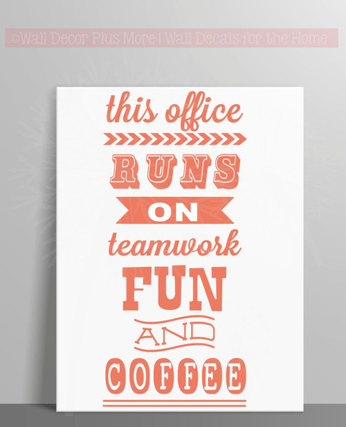 This Office Runs On Vinyl Lettering Art Wall Stickers Decals Fun Office Decor Quote-Coral
