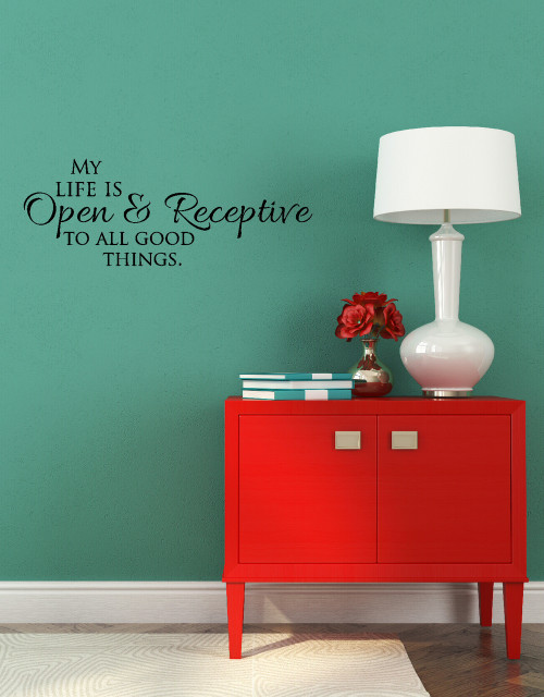 My Life Open and Receptive Wall Vinyl Decals Sticker Affirmative Quote