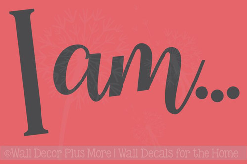 I Am Vinyl Letters Wall Decal Sticker Inspirational Quotes