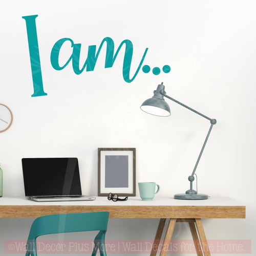 I Am Vinyl Letters Wall Decal Sticker Inspirational Quotes-Teal