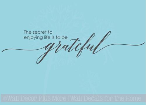 Secret To Enjoy Life, Remain Grateful Wall Sticker Decals Vinyl Lettering Art Inspirational Home Decor