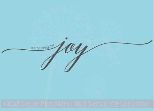 Let Me Bring The Joy Vinyl Lettering Art Wall Sticker Decals Nursery Baby Room Quote