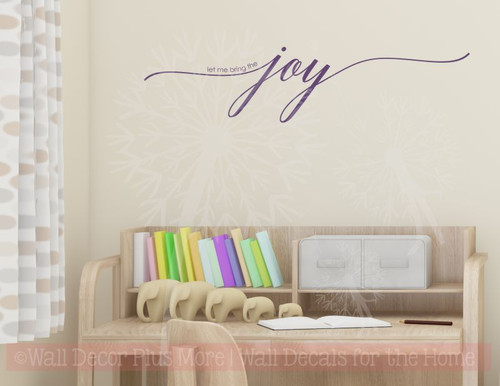 Let Me Bring The Joy Vinyl Lettering Art Wall Sticker Decals Nursery Baby Room Quote-Plum