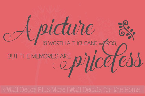 Picture Is Worth Thousand Words, Memories Priceless Family Wall Decals Vinyl Stickers Quote