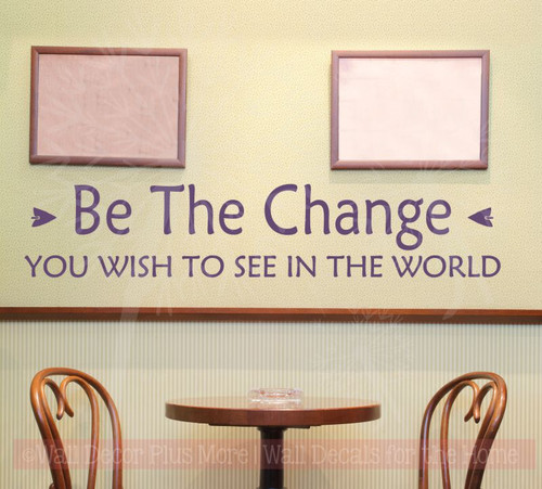 Be The Change You See In The World Vinyl Lettering Art Inspirational Wall Decals Sticker Home Decor Quote-Plum
