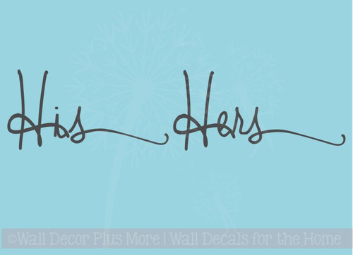 His Hers Cursive Vinyl Lettering Art Bedroom Wall Stickers Decals Bathroom Decor