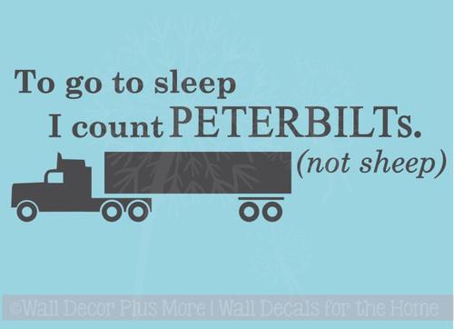 Count Peterbilts, Not Sheep Boys Wall Sticker Decals Truck Art Kids Bedroom Quotes