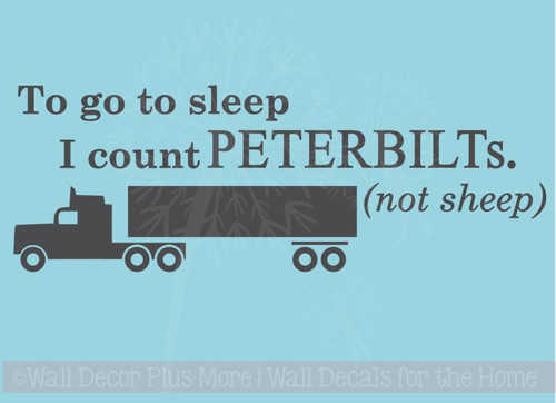 Count Peterbilts, Not Sheep Boys Wall Sticker Decals Truck Art Kids Bedroom Quotes