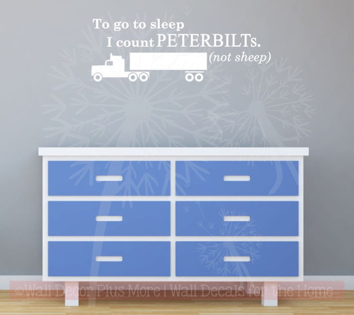 Count Peterbilts, Not Sheep Boys Wall Sticker Decals Truck Art Kids Bedroom Quotes-White