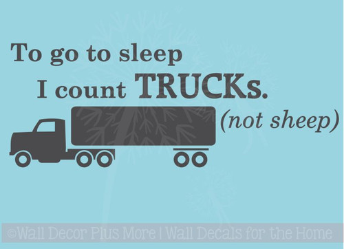 Count Trucks, Not Sheep To Sleep Vinyl Lettering Art Wall Sticker Decals Boy Bedroom Decor Quotes