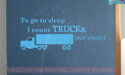 Count Trucks, Not Sheep To Sleep Vinyl Lettering Art Wall Sticker Decals Boy Bedroom Decor Quotes-Ice Blue