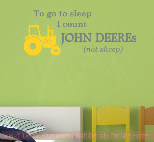 To go to sleep I count JOHN DEEREs (not sheep) Boys Vinyl Wall Sticker Lettering with Tractor Art, Storm Gray & Yellow