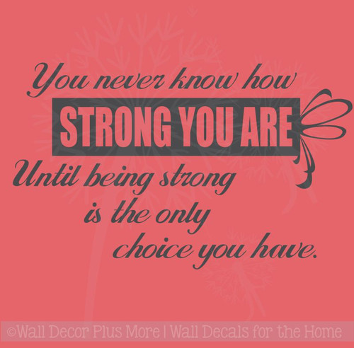 Wall Quotes How Strong You Are Until Only Choice Vinyl Letters Wall Decals Stickers Cancer