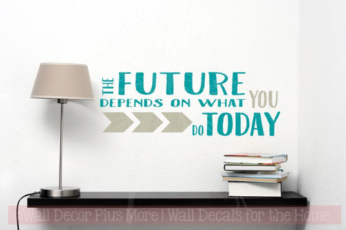 Motivational Wall Stickers Future Depends on You Art Decals Vinyl Lettering-Teal, Warm Gray