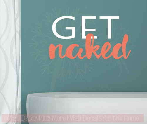 Get Naked Bathroom Vinyl Lettering Stickers Wall Decals Quotes for Bath Laundry Décor-White,Coral