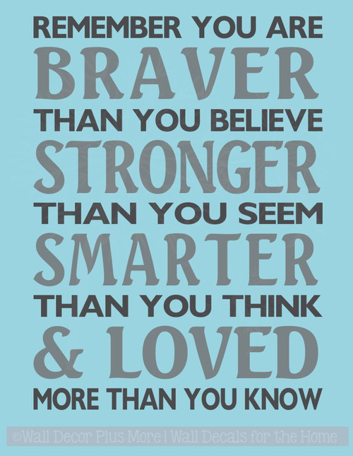 Braver Than You Believe Stronger Than You Seem Family Wall Decals Vinyl Lettering Stickers