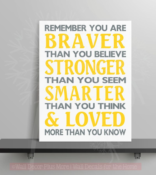 Braver Than You Believe Stronger Than You Seem Family Wall Decals Vinyl Lettering Stickers-Storm Gray, Yellow