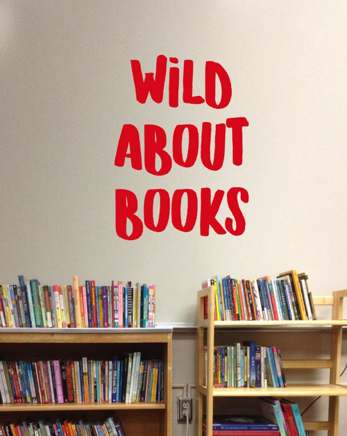Wild About Books School Vinyl Lettering Wall Art Sticker Decals Classroom Decor Quote Cherry Red