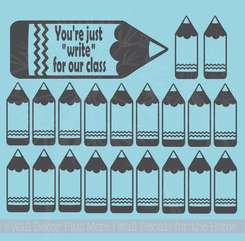 Pencil You're Just Write for our class with small Pencils Wall Vinyl Decals Sticker Classroom Art Decor