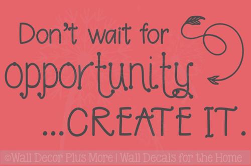 Don't Wait, Create It Motivational Vinyl Letter Art School Wall Decals