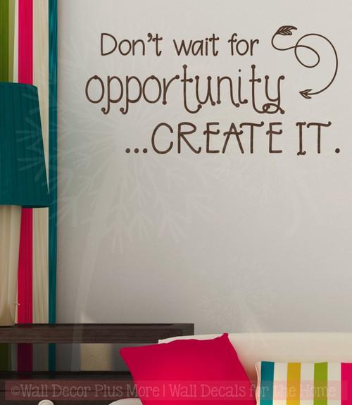 Don't Wait, Create It Motivational Vinyl Letter Art School Wall Decals-Chocolate Brown