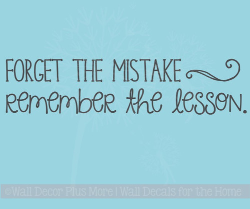 Forget Mistake Remember Lesson School Vinyl Letter Decals Wall Quote