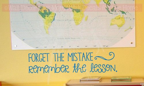 Forget Mistake Remember Lesson School Vinyl Letter Decals Wall Quote-Traffic Blue