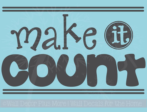 Make It Count Motivational Wall Stickers Vinyl Lettering Decals Quote