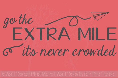 Go The Extra Mile Inspirational Vinyl Letters Wall Decals Decor Quote