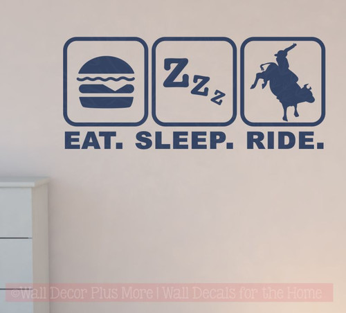 Eat Sleep Ride Cowboy Cowgirl Vinyl Decals Western Wall Stickers-Deep Blue