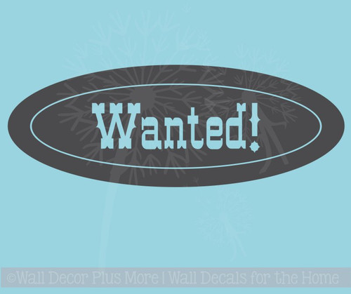 Wanted Oval Vinyl Letters Art Western Wall Decals Sticker Boys Decor