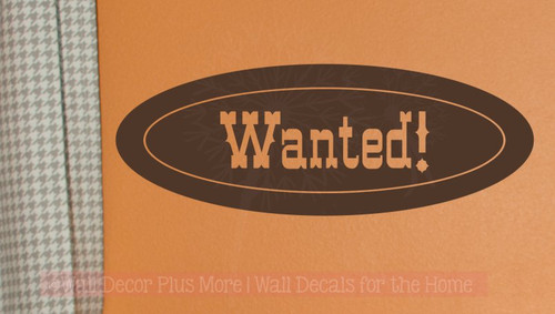 Wanted Oval Vinyl Letters Art Western Wall Decals Sticker Boys Decor-Chocolate