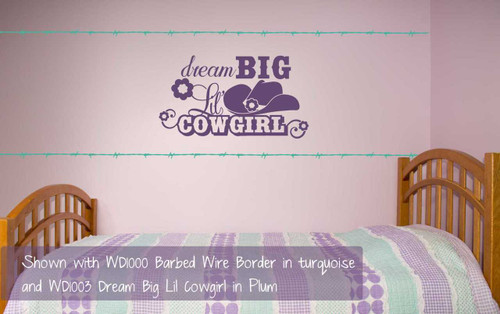 Dream Big Lil Cowgirl Flowers Hat Western Vinyl Decals Wall Art Décor-Plum shown with WD1000 Barbed Wire Border in Turquoise