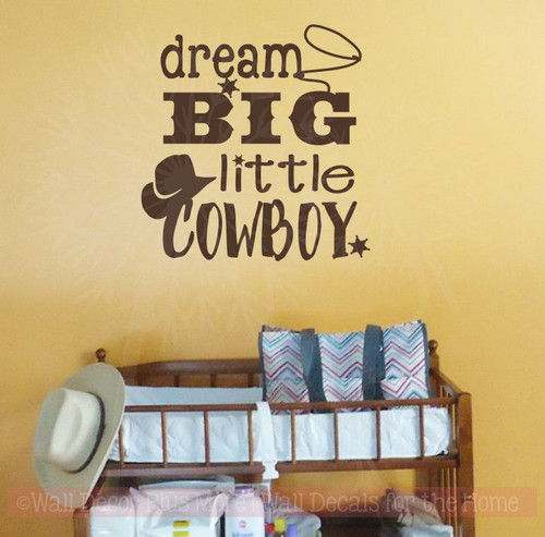 Dream Big Little Cowboy Western Wall Decals Quotes Boys Room-Chocolate