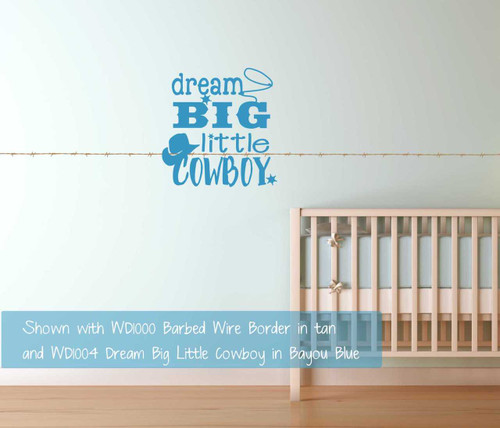 Dream Big Little Cowboy Western Wall Decals Quotes Boys Room-Bayou Blue  Shown with Barbed Wire Border 7 pc Set Vinyl Decals Wall Stickers Art Western Decor in Tan