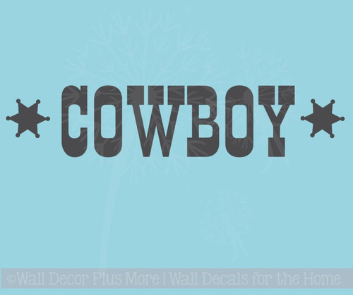 Cowboy Western Vinyl Lettering Art Boy Bedroom Wall Decals Quotes