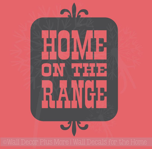 Home on the Range Vinyl Letters Art Western Wall Decals Sticker Quotes