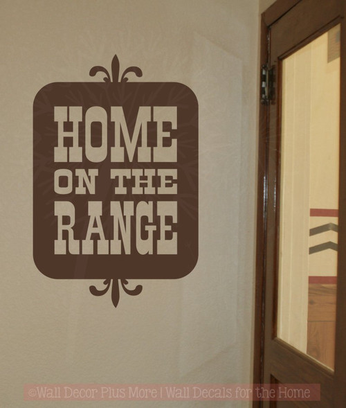 Home on the Range Vinyl Letters Art Western Wall Decals Sticker Quotes-Chocolate