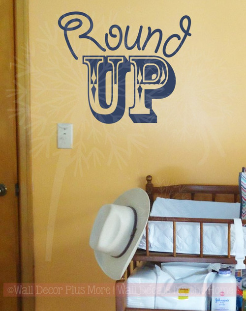 Round Up Western Vinyl Letters Art Wall Decals Quote Bedroom Decor-Deep Blue